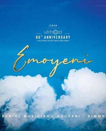 Sun-El Musician - Emoyeni Ft. Simmy, Khuzani Mp3 Audio Download