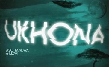 Aso Tandwa - Ukhona (Kususa Remix) Ft. Lizwi Mp3 Audio Download
