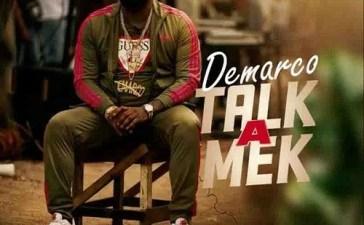Demarco - Talk a Mek (Intention Riddim) Mp3 Audio Download