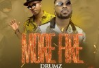 Drumz Ft. Flowking Stone - More Fire Mp3 Audio Download