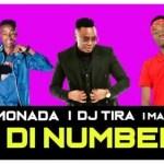 King Monada – Di Number Ft. DJ Tira x Mack Eaze