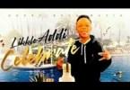 Likkle Addi - Celebrate (Prod. by Short Boss) Mp3 Audio Download