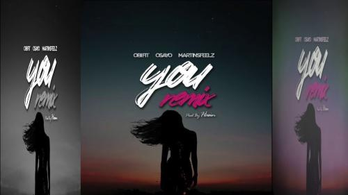 Obifit - You (Remix) Ft. Osayo & Martinsfeelz Mp3 Audio Download