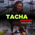 Oyinkanade – Tacha