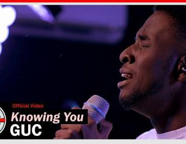 GUC - Knowing You (Audio + Video) Mp3 Mp4 Download
