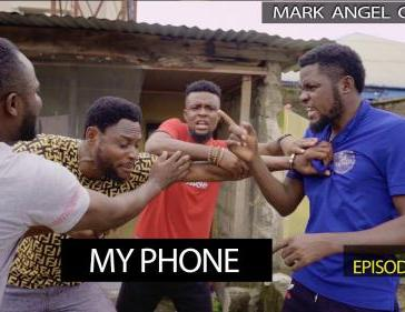 VIDEO: Mark Angel Comedy - My Phone (Episode 273) Mp4 Download