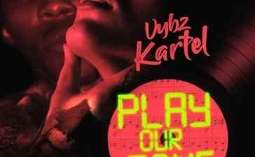 Vybz Kartel - Play Our Song Mp3 Audio Download