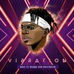 Akel – Vibration Ft. Rouge, Mushiholiq