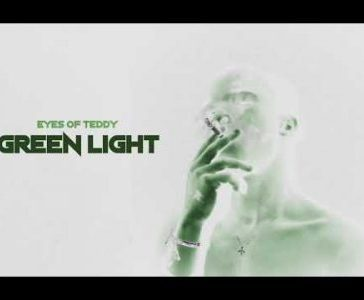 Eyes Of Teddy - Green Light Mp3 Audio Download