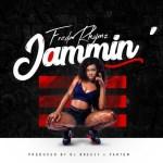 Freda Rhymz – Jammin (Audio + Video)
