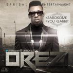 Orezi – You Garrit (Remix) Ft. Wizkid