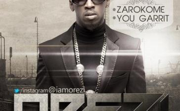 Orezi - You Garrit (Remix) Ft. Wizkid Mp3 Audio Download