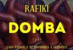 Rafiki - Domba (Main Mix) Ft. Gaba Cannal, DJ Maphorisa, Celimpilo Mp3 Audio Download