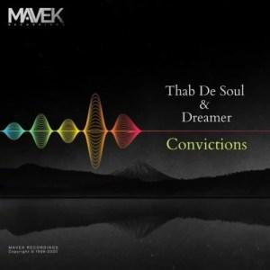 Thab De Soul & Dreamer - Convictions Mp3 Audio Download