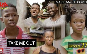 VIDEO: Mark Angel Comedy - Take Me Out (Episode 278) Mp4 Download