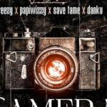Danny S – Camera Ft. Areezy, Savefame, Papiwizzy