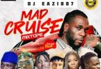 Dj Eazi007 - Mad Cruise (Mixtape)