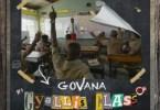 Govana - Gyallis Class Ft. Boom Boom