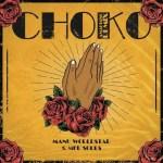 Manu WorldStar Ft. MFR Souls – Choko (Remix)