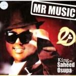 Saheed Osupa – Mr Music (Womu Womu)