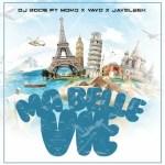 DJ Bode – Ma Belle Vie Ft. Momo, Yayo, Jaysleek