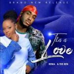 Rema Namakula x The Ben – This Is Love