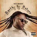 B.O.C Madaki – Dan Gaye Ft. Ice Prince