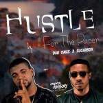 Dan Omas Ft. Sugarboy – Hustle For The Paper