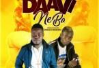 Kawoula Ft. Patapaa - Daavi Ne ba Mp3 Audio