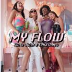 Korra Obidi – My Flow Ft. Sofia Vibes