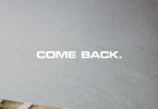 Lyrics Of Come Back by Sarkodie Ft Moelogo