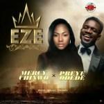 Mercy Chinwo – Eze Ft. Preye Odede [Audio / Video]