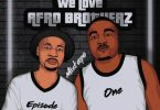 Afro Brotherz - We Love Afro Brotherz Mixtape (Episode One)