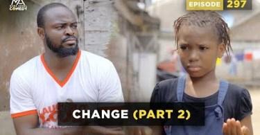VIDEO: Mark Angel Comedy - Change Part 2 (Episode 297)