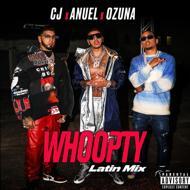 CJ - Whoopty (Latin Mix) Feat. Ozuna & Anuel AA