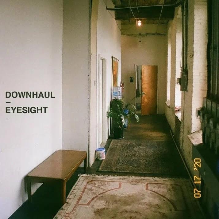 "Downhaul – ""Eyesight"