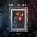 [EP] Feezy – Kingdom