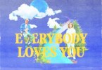 Felly, Kota The Friend & Monte Booker - Everybody Loves You