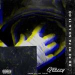 Geezzy – Do Re Mi Fa So La Ti Do