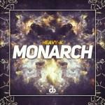 Heavy K – Monarch