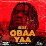 King Paluta – Obaa Yaa (Audio / Video)