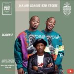 Major League, DJ Stokie – Amapiano Live Balcony Mix Africa B2B (S2 EP9)