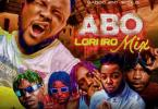 [Mixtape] DJ Baddo - Abo Lori Ro Mix