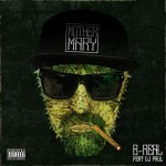 B-Real – Mother Mary Ft. DJ Paul