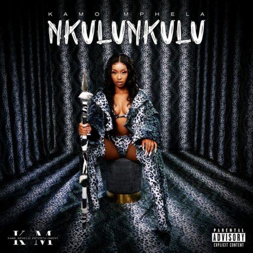 [EP] Kamo Mphela - Nkulunkulu