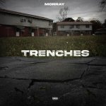 Morray – Trenches