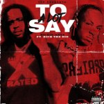 Richie Wess Ft. Rich The Kid – A Lot To Say