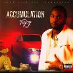Teejay – Accumulation