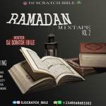 [Mixtape] Dj Scratch Ibile – Ramadan Mix