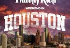 Philthy Rich - Weekend In Houston